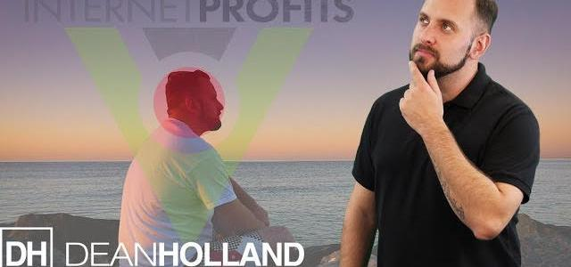 The Importance Of Self Reflection: Dean Holland And Internet Profits